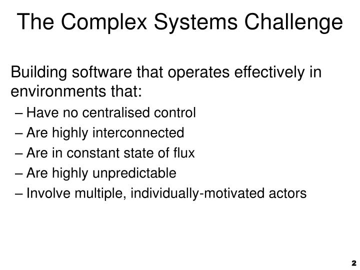 The Complex Systems Challenge