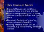 other issues on needs