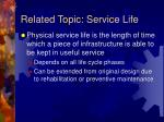 related topic service life