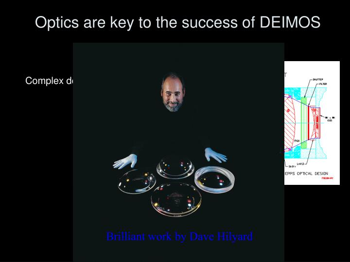 Optics are key to the success of DEIMOS