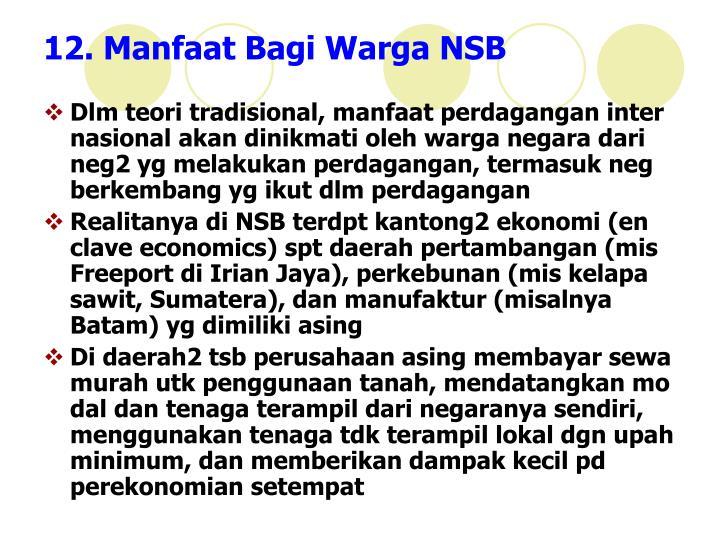 12. Manfaat Bagi Warga NSB