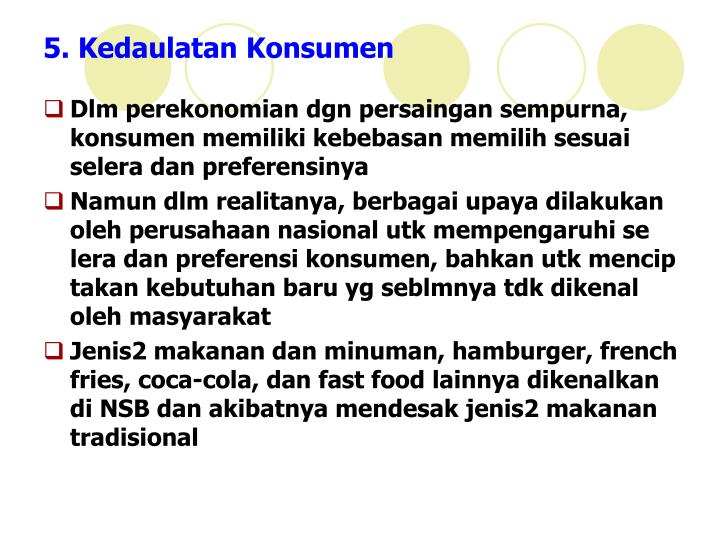 5. Kedaulatan Konsumen