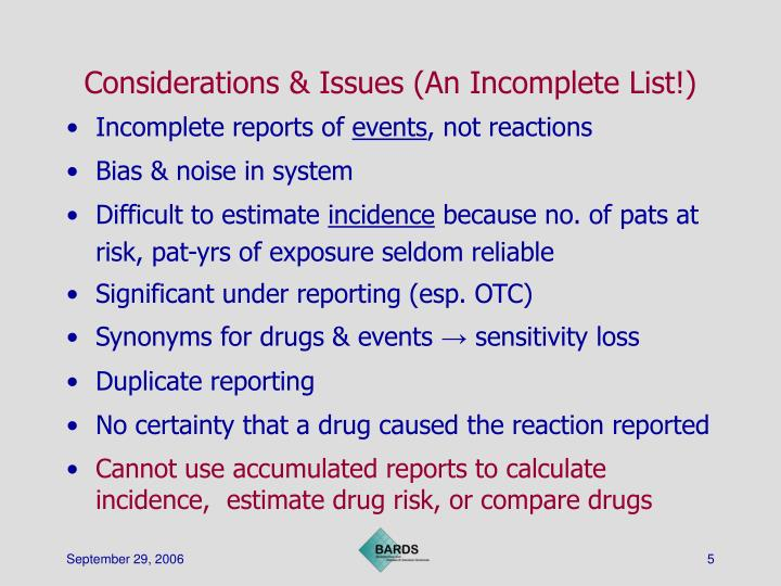 Considerations & Issues (An Incomplete List!)