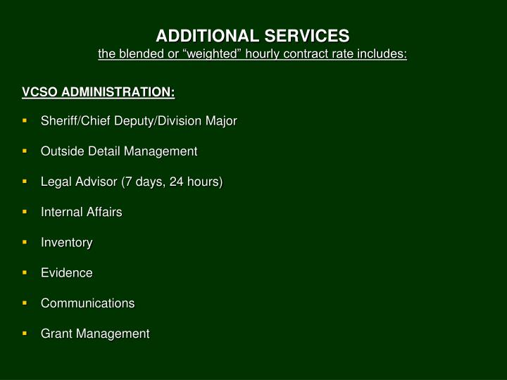 ADDITIONAL SERVICES