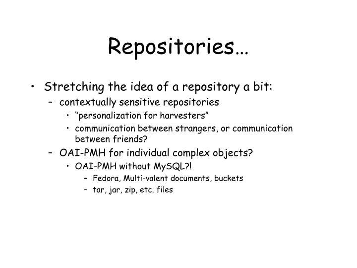Repositories…