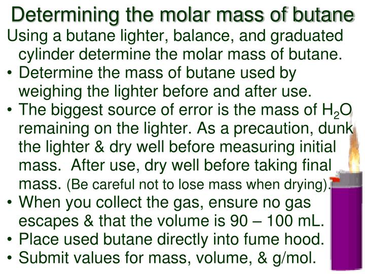 Determining the molar mass of butane