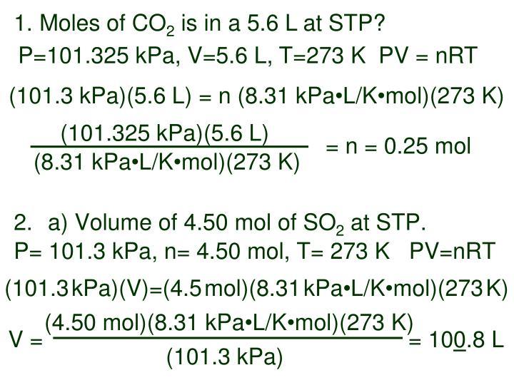 (101.325 kPa)(5.6 L)
