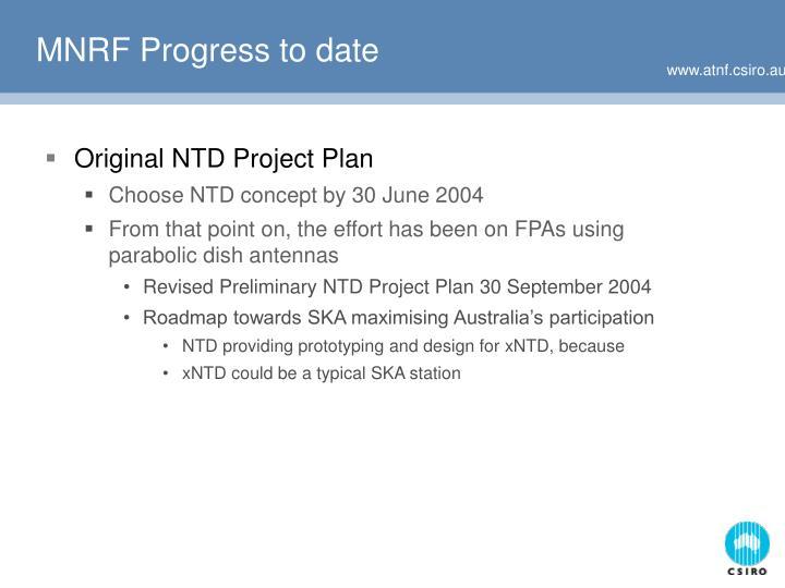 MNRF Progress to date