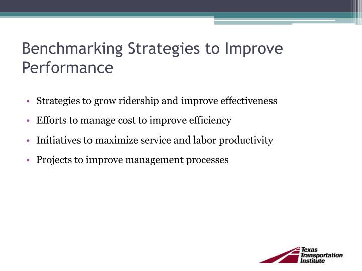 Benchmarking Strategies to Improve Performance