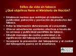 estilos de vida sin tabaco qu objetivos tiene el ministerio de naci n