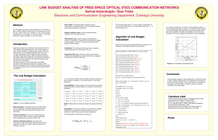 LINK BUDGET ANALYSIS OF FREE-SPACE OPTICAL (FSO) COMMUNICATION NETWORKS