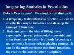 integrating statistics in precalculus