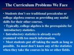 the curriculum problems we face