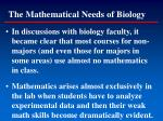 the mathematical needs of biology