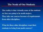 the needs of our students