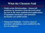 what the chemists said1