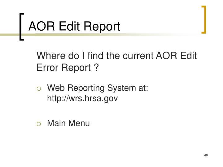 AOR Edit Report