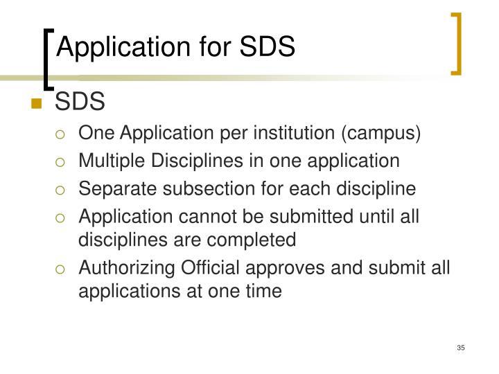 Application for SDS