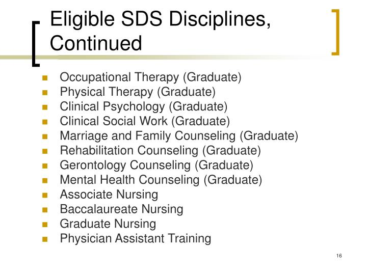 Eligible SDS Disciplines, Continued