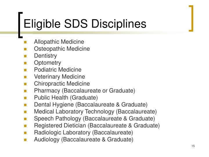 Eligible SDS Disciplines