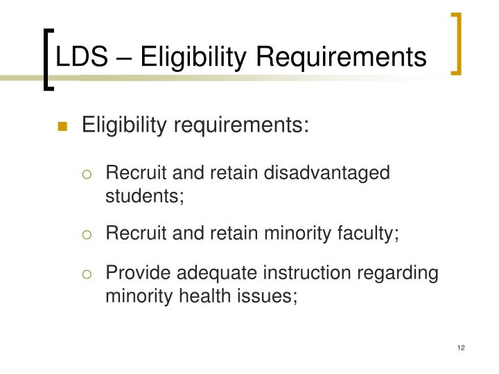 LDS – Eligibility Requirements