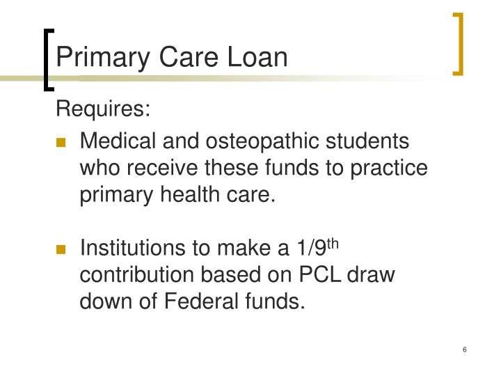 Primary Care Loan