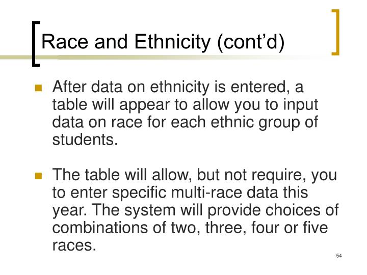 Race and Ethnicity (cont'd)