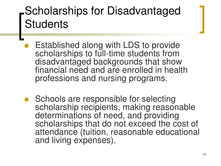 Scholarships for Disadvantaged Students