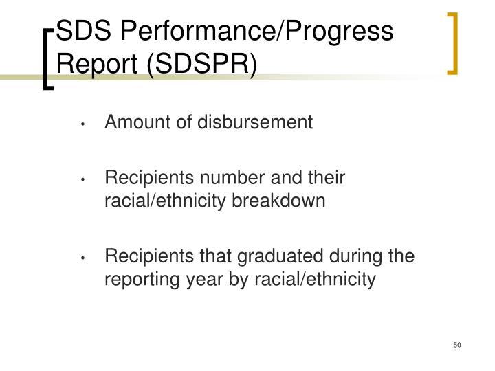 SDS Performance/Progress Report (SDSPR)