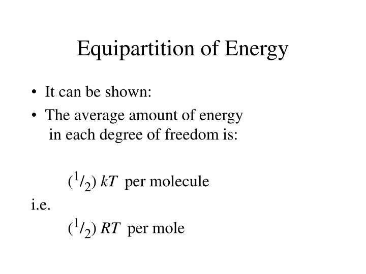 Equipartition of Energy