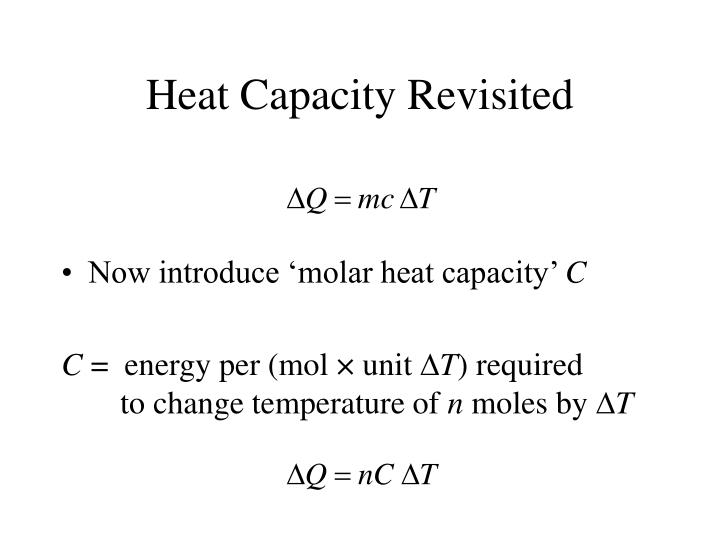 Heat Capacity Revisited