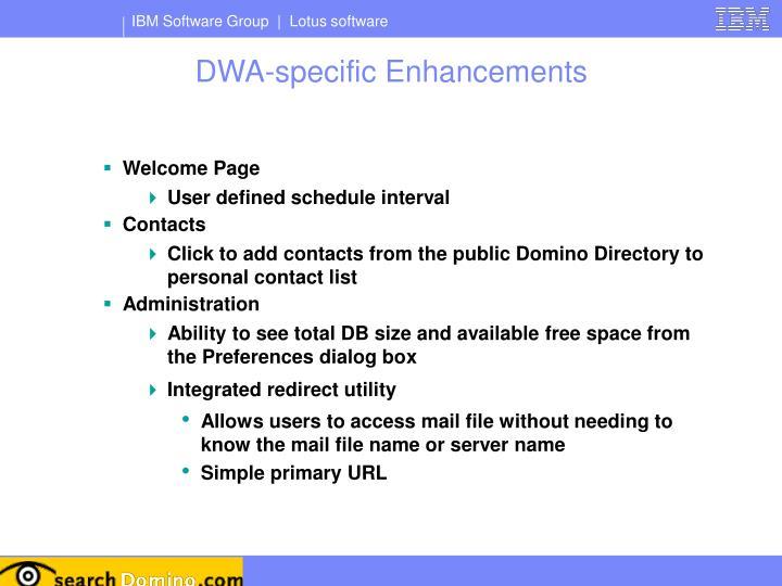 DWA-specific Enhancements