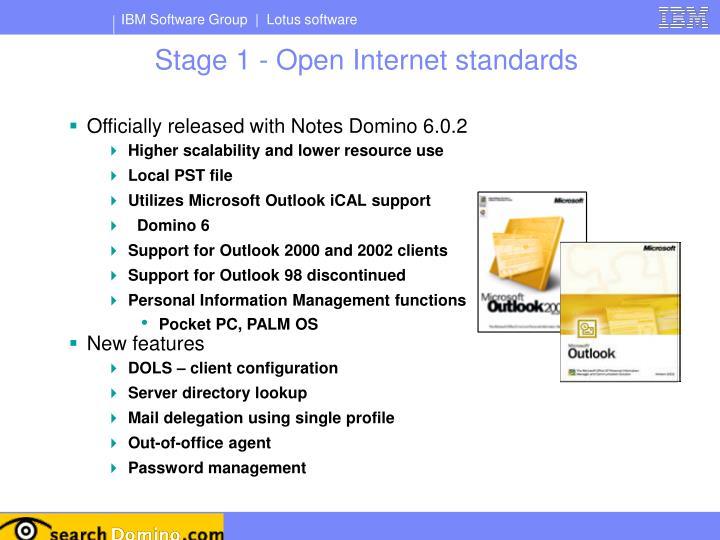 Stage 1 - Open Internet standards