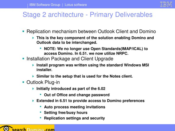 Stage 2 architecture - Primary Deliverables