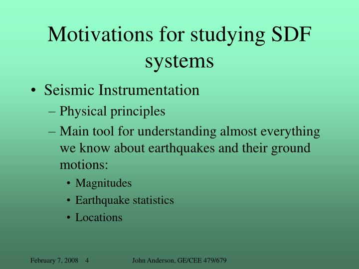 Motivations for studying SDF systems