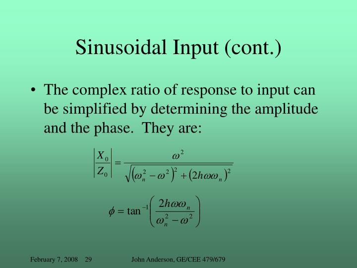 Sinusoidal Input (cont.)
