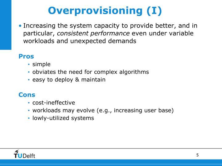Overprovisioning (I)