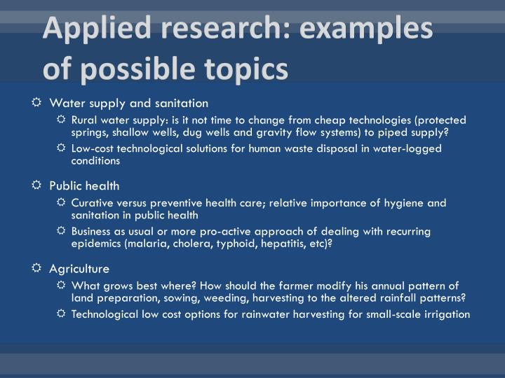 Applied research: examples of possible topics