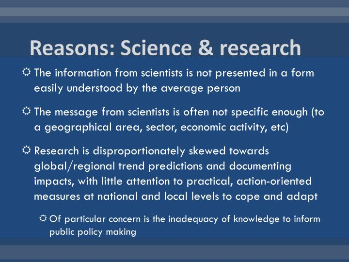Reasons: Science & research