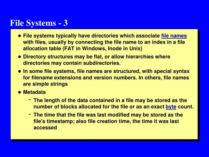 File Systems - 3