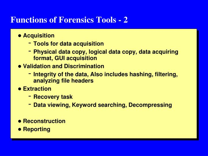 Functions of Forensics Tools - 2