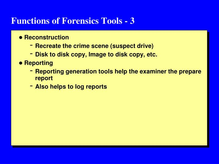 Functions of Forensics Tools - 3