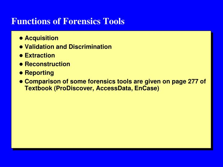 Functions of Forensics Tools