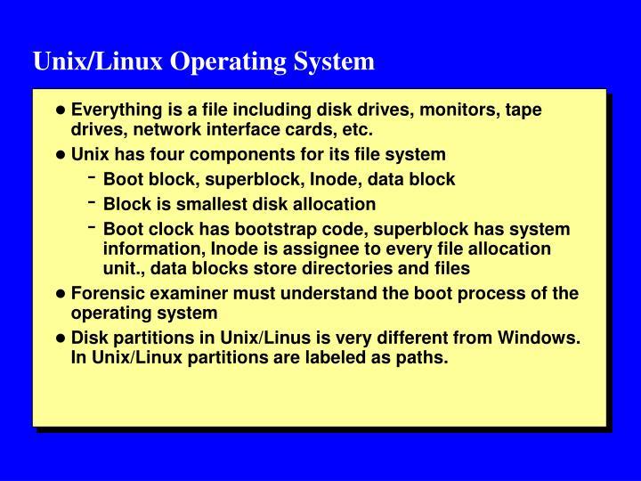 Unix/Linux Operating System
