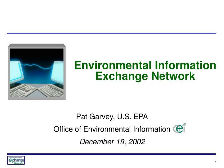 Environmental Information Exchange Network