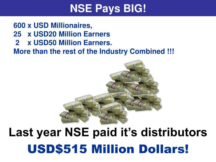 NSE Pays BIG!
