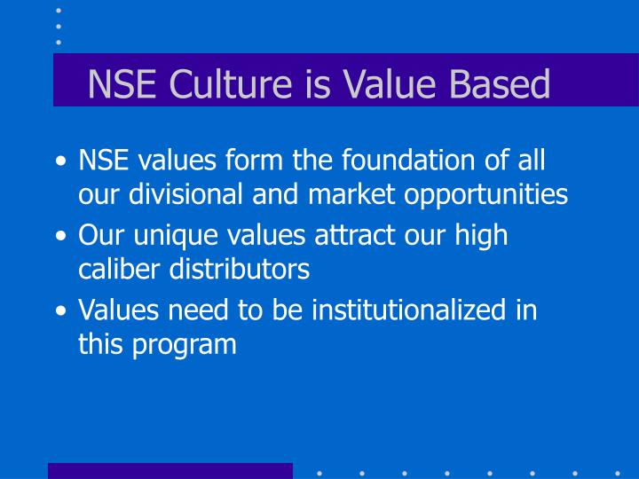 NSE Culture is Value Based
