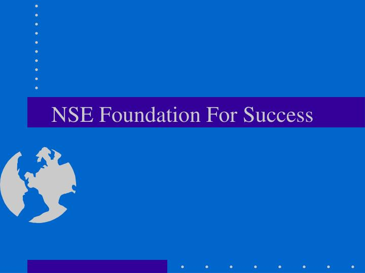 nse foundation for success