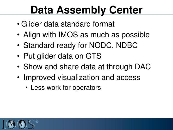 Data Assembly Center