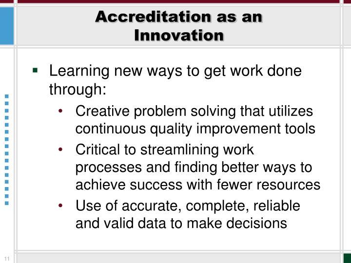 Accreditation as an